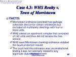 case 4 3 whs realty v town of morristown