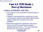 case 4 3 whs realty v town of morristown28
