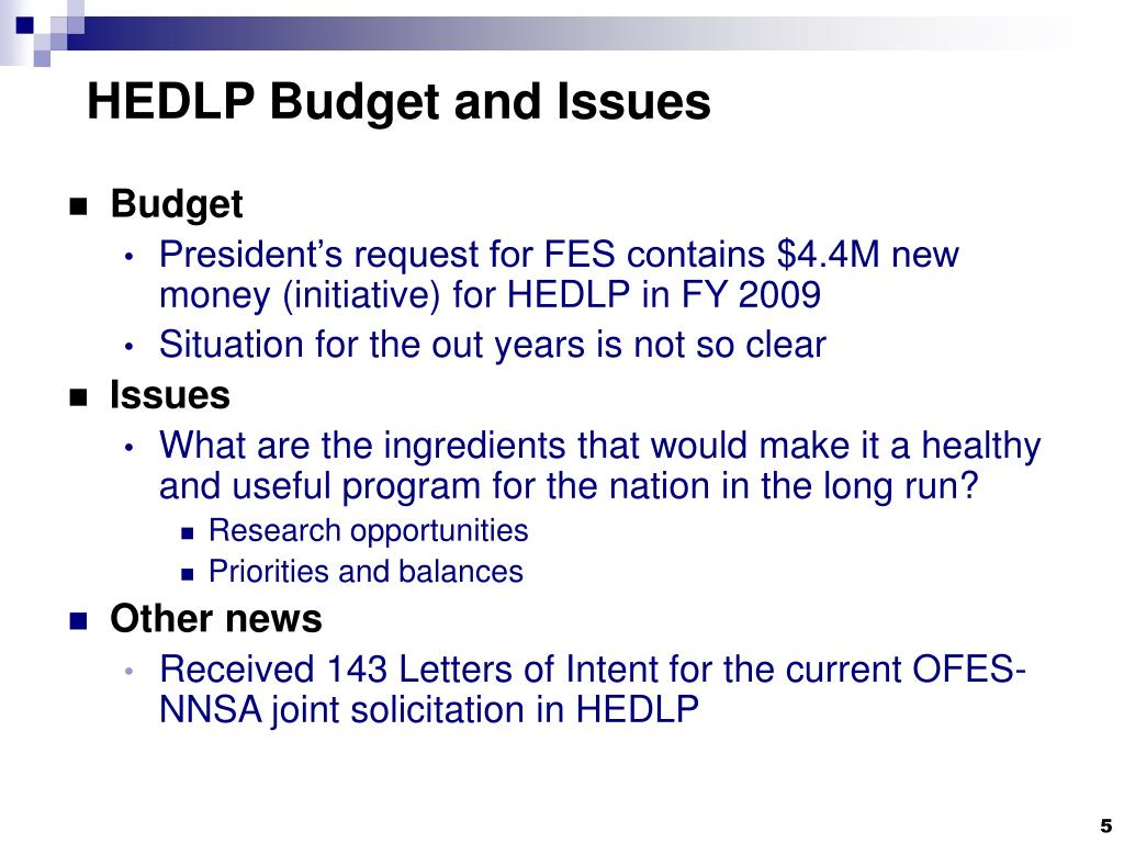 HEDLP Budget and Issues