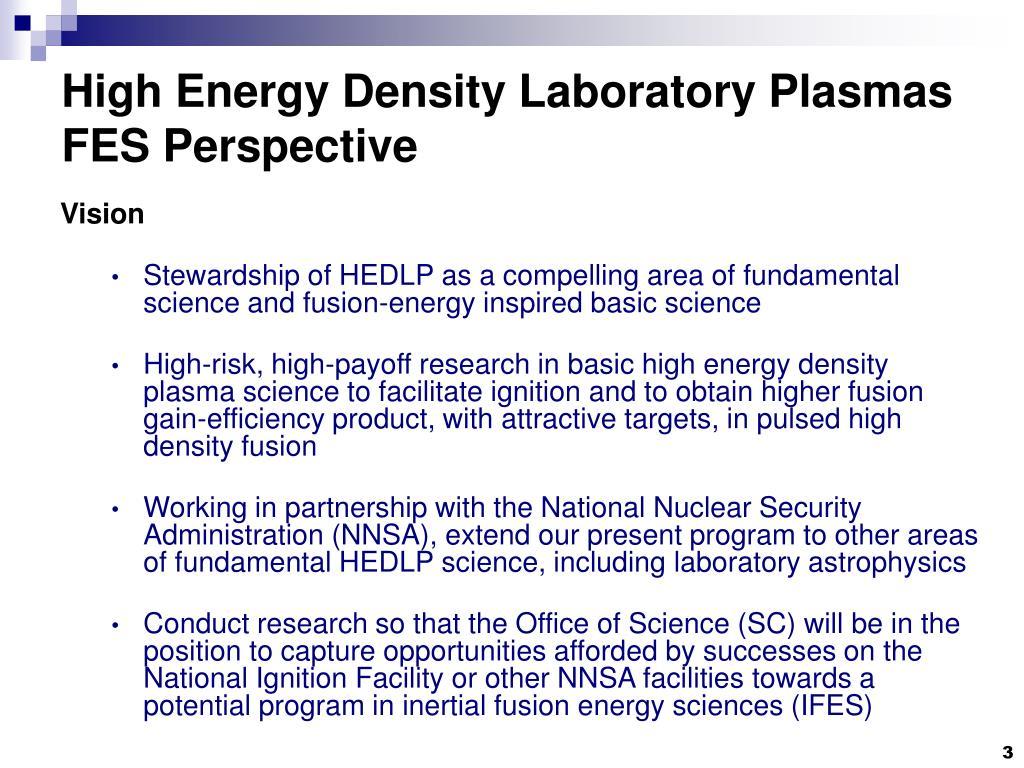 High Energy Density Laboratory Plasmas