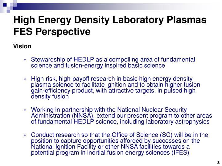 High energy density laboratory plasmas fes perspective