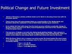 political change and future investment