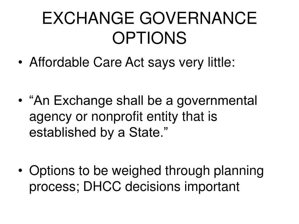 EXCHANGE GOVERNANCE OPTIONS