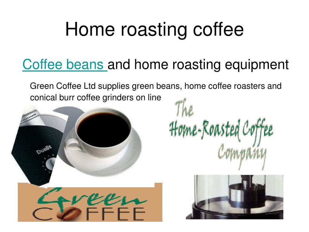 Home Roasting Coffee ~ Ppt home roasting coffee beans powerpoint presentation