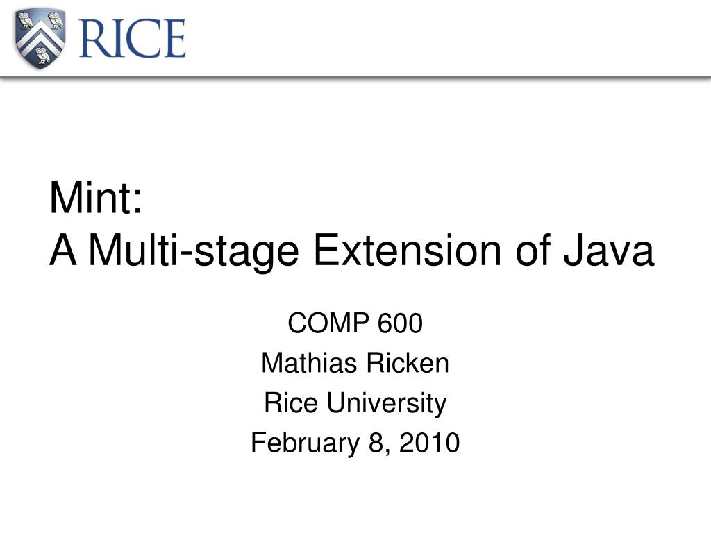 mint a multi stage extension of java l.