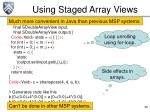 using staged array views