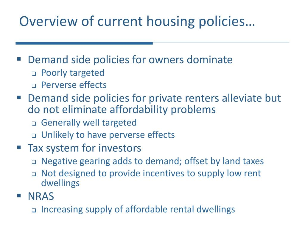 Overview of current housing policies…