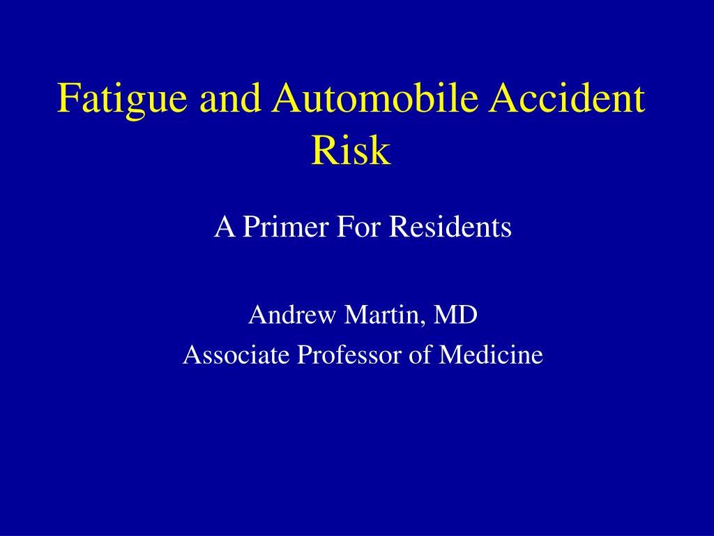 fatigue and automobile accident risk l.