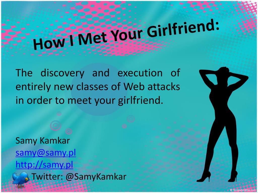 how i met your girlfriend l.