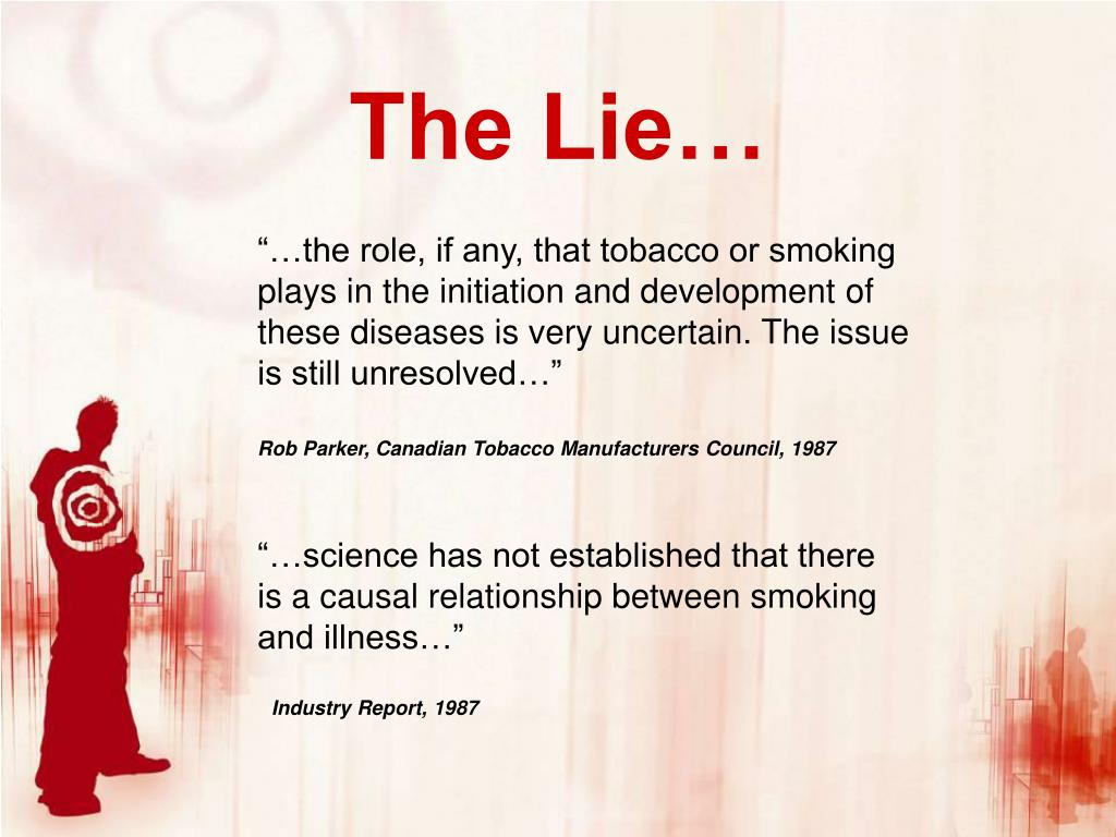 The Lie…