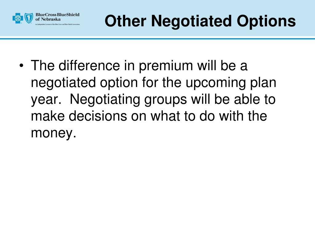 Other Negotiated Options