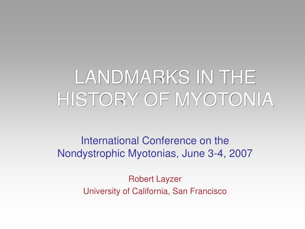 landmarks in the history of myotonia l.
