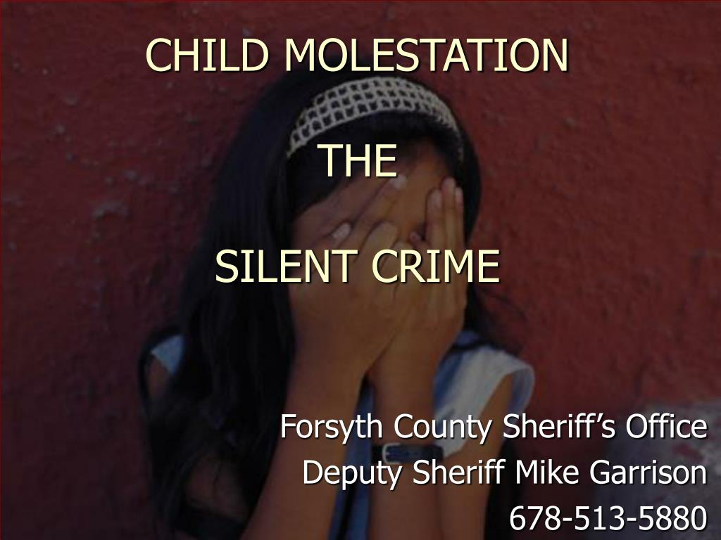 child molestation the silent crime l.