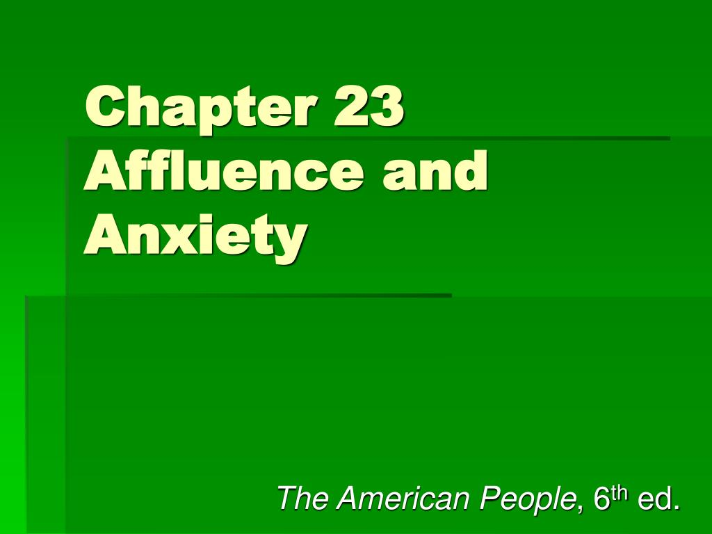 chapter 23 affluence and anxiety l.