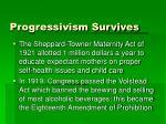 progressivism survives