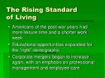 the rising standard of living