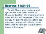 hebrews 11 24 26