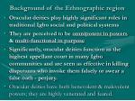 background of the ethnographic region9