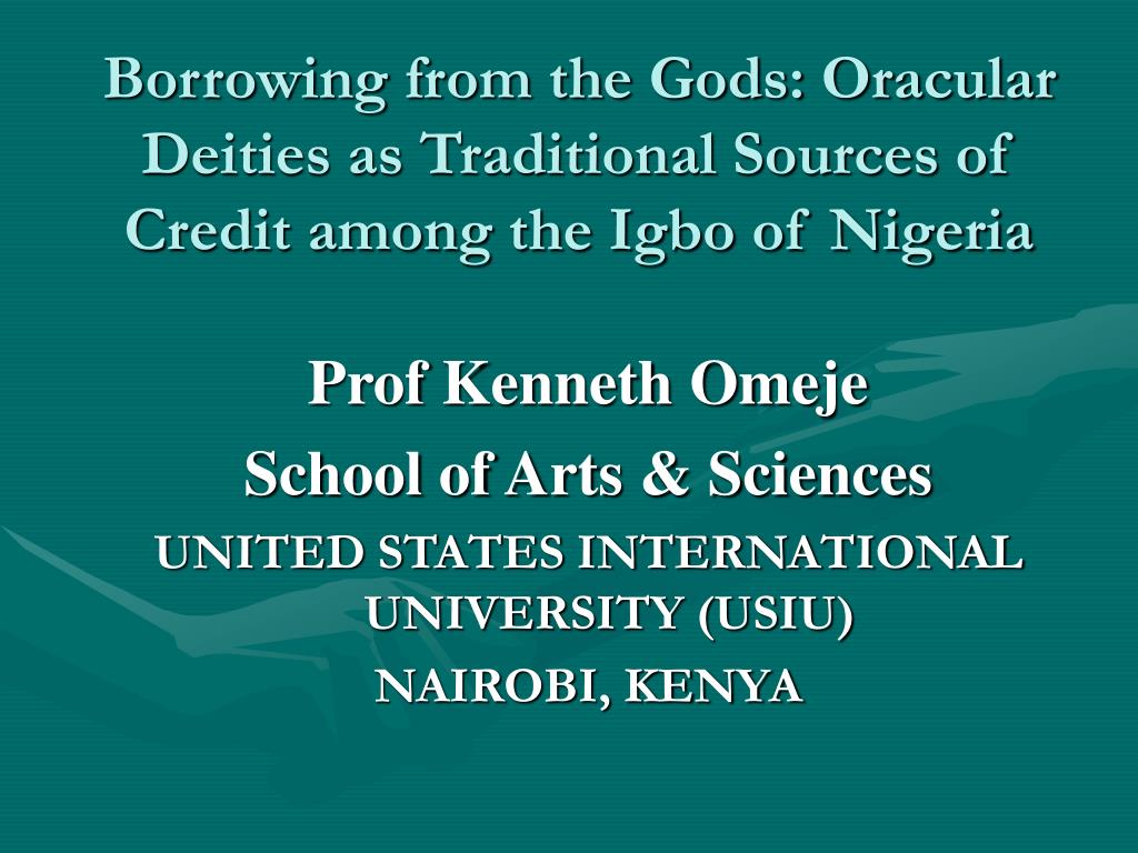 borrowing from the gods oracular deities as traditional sources of credit among the igbo of nigeria l.