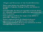 origin and structure of the credit divinities