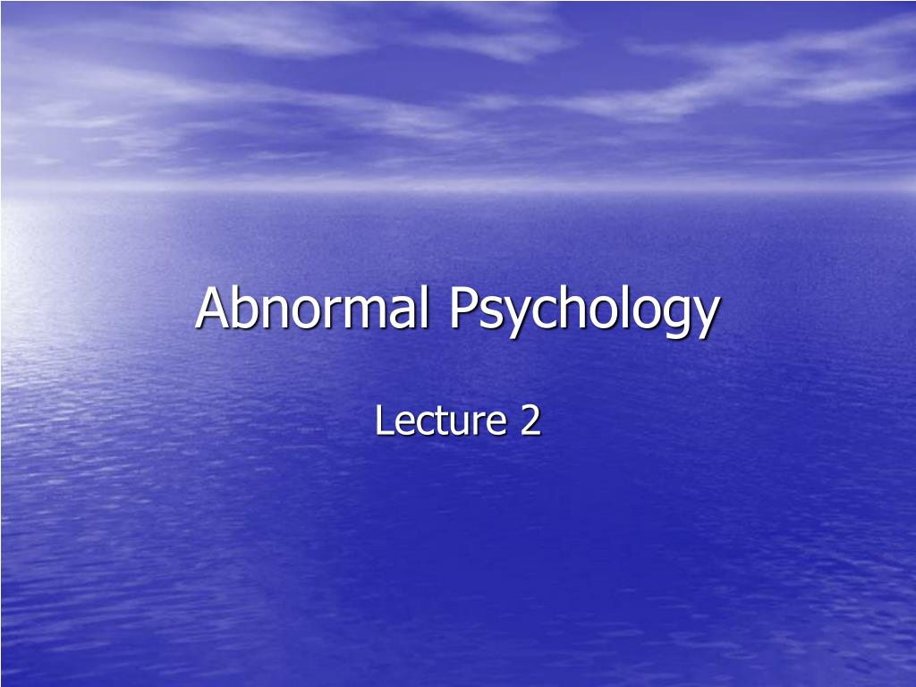 abnormal psychology l.
