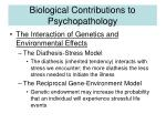 biological contributions to psychopathology8
