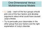 one dimensional versus multidimensional models5