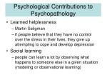 psychological contributions to psychopathology