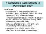 psychological contributions to psychopathology22