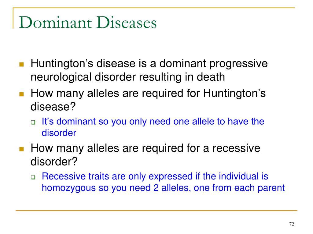 Dominant Diseases