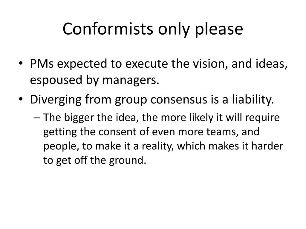 Conformists only please