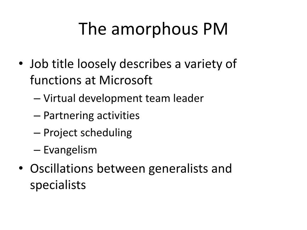 The amorphous PM
