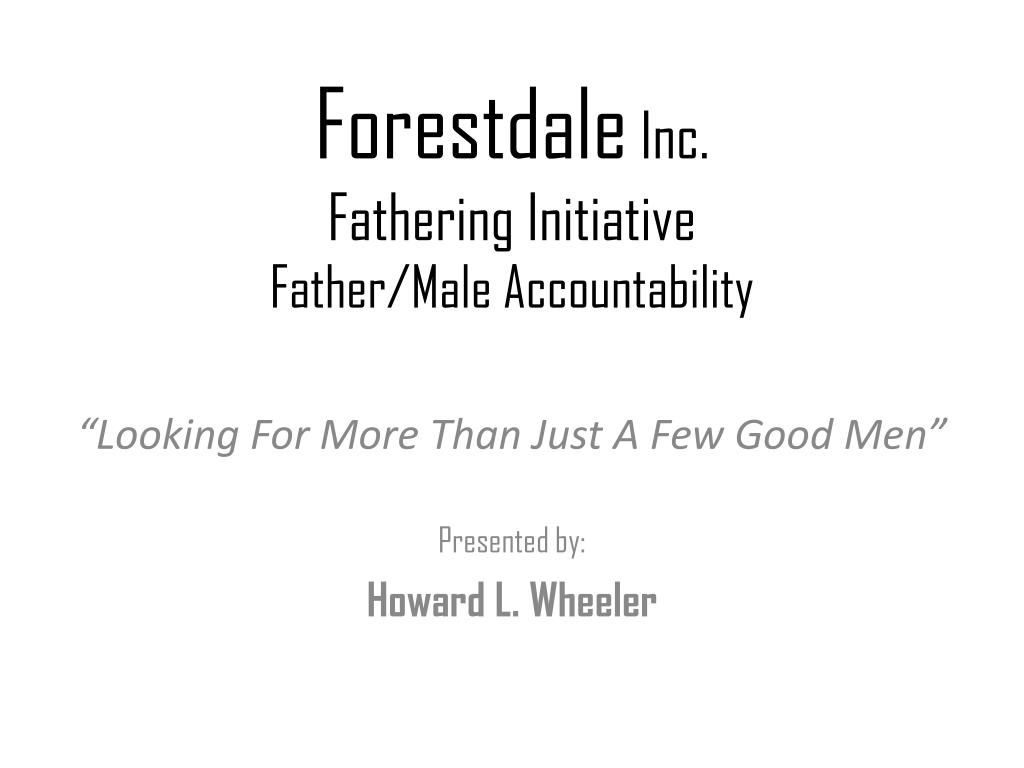 forestdale inc fathering initiative father male accountability l.