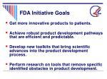 fda initiative goals