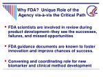 why fda unique role of the agency vis vis the critical path
