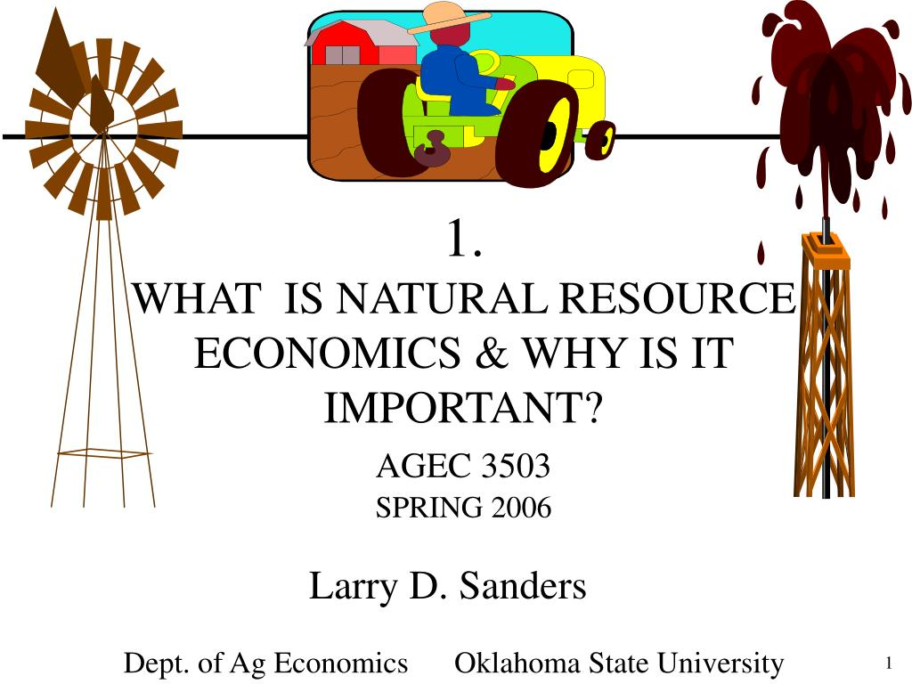 1 what is natural resource economics why is it important agec 3503 spring 2006 l.