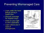 preventing mismanaged care
