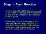 stage 1 alarm reaction