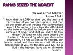 rahab seized the moment