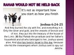 rahab would not be held back