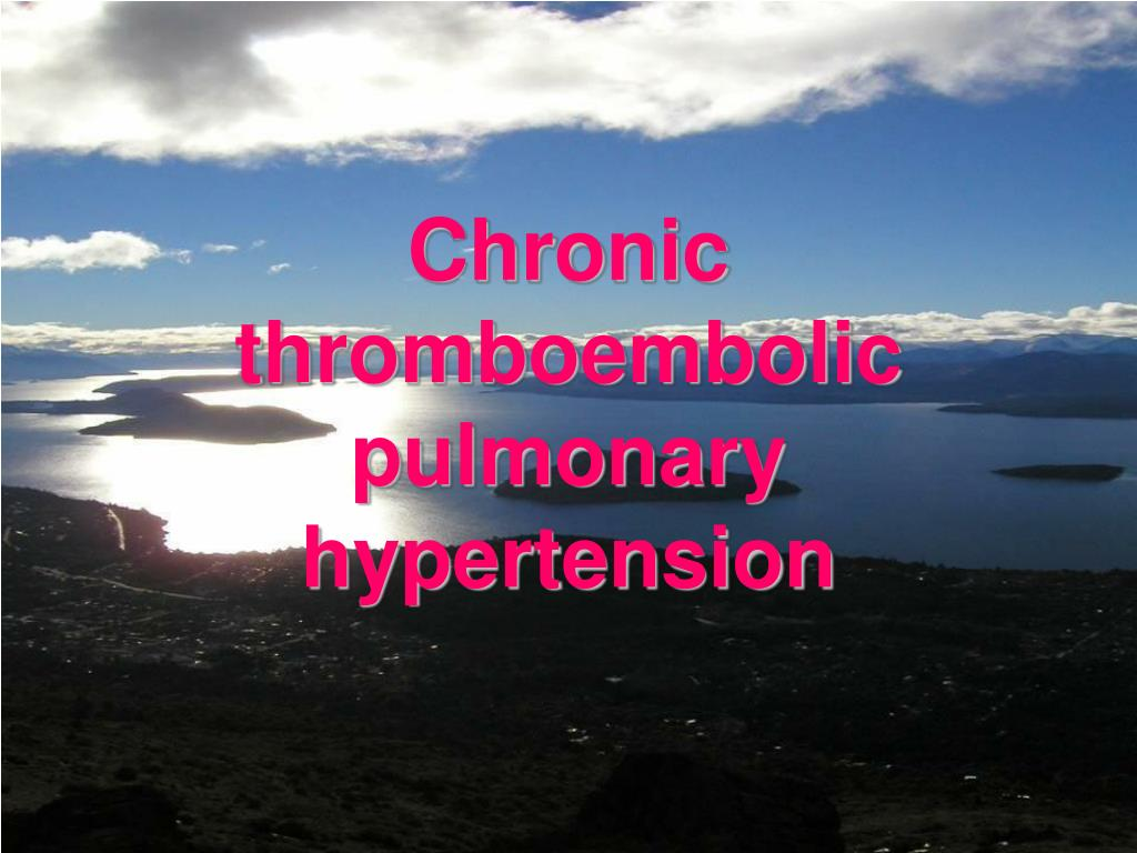 chronic thromboembolic pulmonary hypertension l.