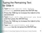 typing the remaining text for slide 4