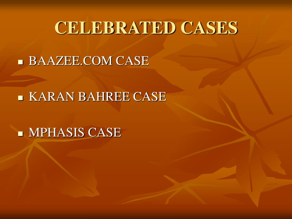 CELEBRATED CASES
