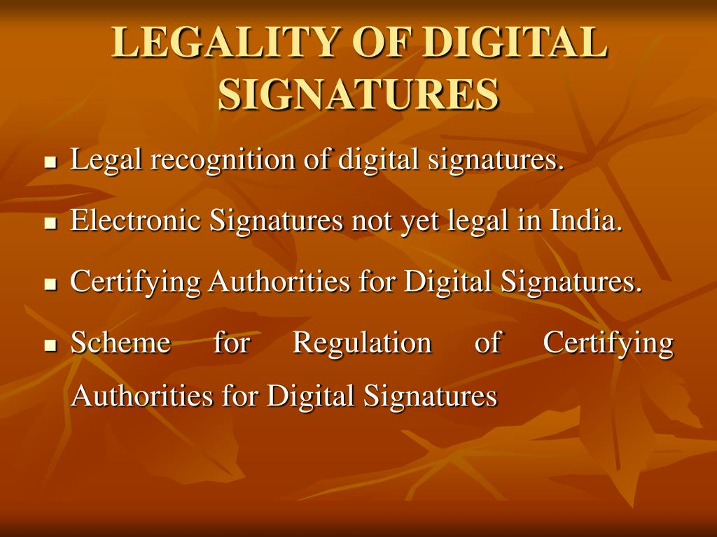 LEGALITY OF DIGITAL SIGNATURES