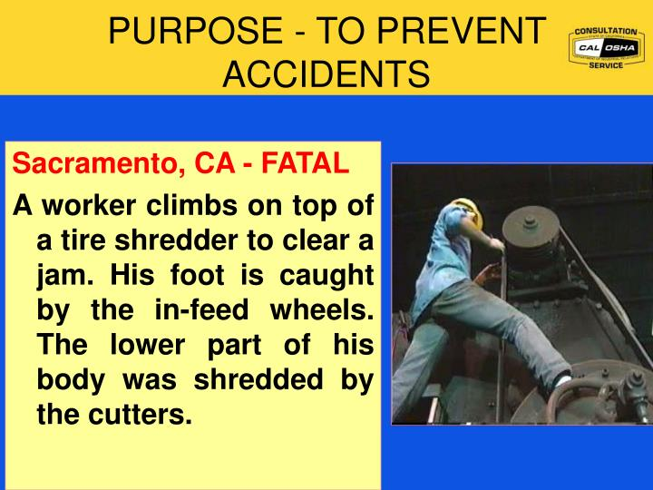 Purpose to prevent accidents