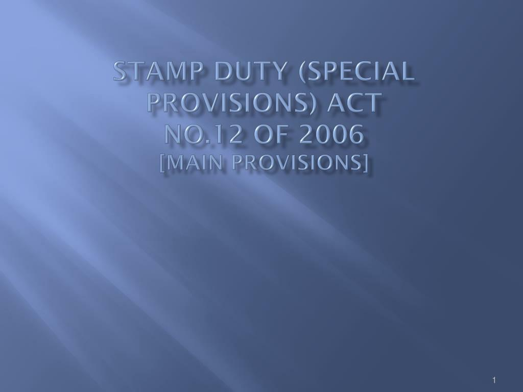 stamp duty special provisions act no 12 of 2006 main provisions l.