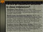i iii are all classifiers sensitive to class imbalances21