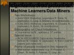 significance of the problem for machine learners data miners