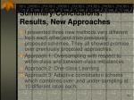 summary conclusions results new approaches