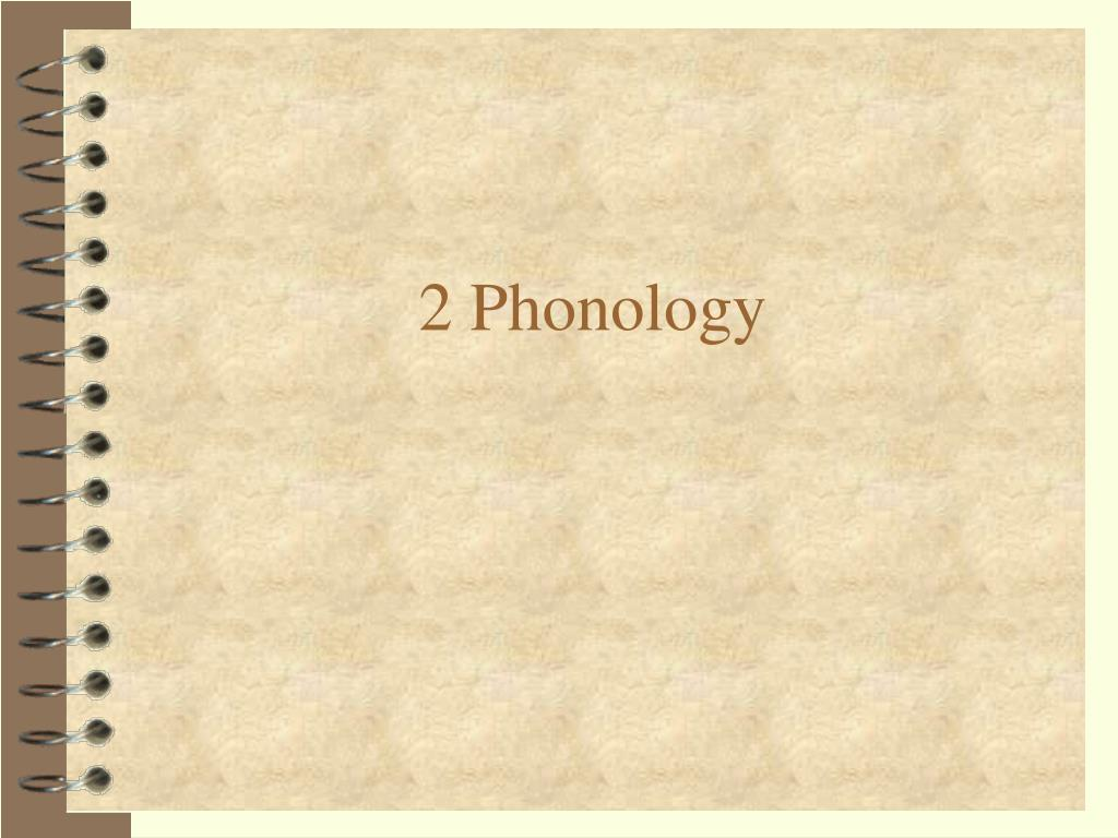 2 Phonology